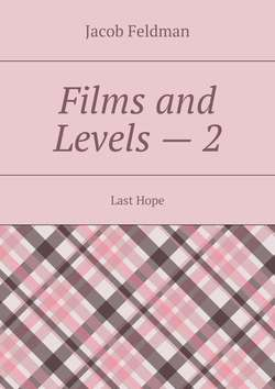 Films and Levels – 2. Last Hope