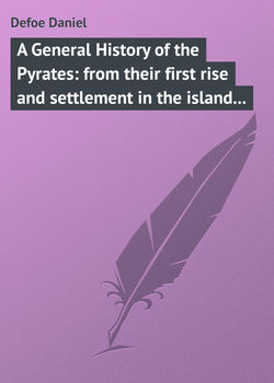 A General History of the Pyrates: from their first rise and settlement in the island of Providence, to the present time