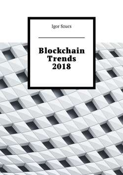 Blockchain Trends 2018