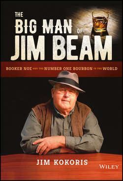 The Big Man of Jim Beam. Booker Noe And the Number-One Bourbon In the World