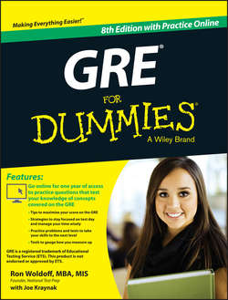 GRE For Dummies. with Online Practice Tests