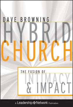 Hybrid Church. The Fusion of Intimacy and Impact