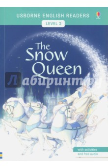 Usborne English Readers. The Snow Queen. Level 2