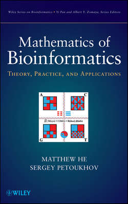 Mathematics of Bioinformatics. Theory, Methods and Applications