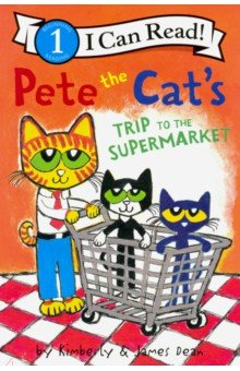 Pete the Cat's Trip to the Supermarket (Level 1)