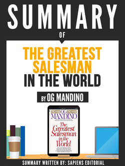 "Summary Of ""The Greatest Salesman In The World - By Og Mandino"""