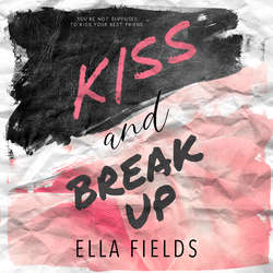 Kiss and Break Up (Unabridged)