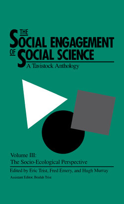 The Social Engagement of Social Science, a Tavistock Anthology, Volume 3