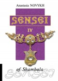 Sensei of Shambala. Book IV