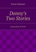 Donny's Two Stories