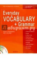 Everyday Vocabulary + Grammar: For Intermediate Students (+CD)