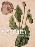 Opium. The Flowers of Evil