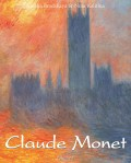 Claude Monet. Volume 1