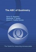 The ABC of Qualimetry. The Toolkit for Measuring Immeasurable