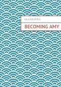 Becoming Amy