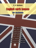 English verb tenses for lazybones