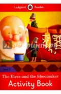 The Elves and the Shoemaker. Activity Book. Level 3