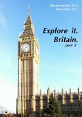 Explore it. Britain. Part 2