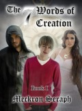 The 7 Words of Creation. Book 1