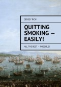 Quitting smoking – easily! All the best – possible!