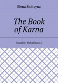 The Book of Karna. Based on Mahabharata
