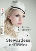 Stewardess. Chronicles of the catastrophe