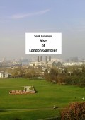 Rise of London Gambler. Second edition