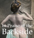 In Praise of the Backside
