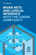 Mivar NETs and logical inference with the linear complexity