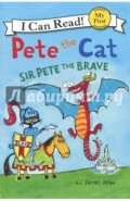 Pete the Cat. Sir Pete the Brave. My First. Shared Reading