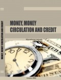 Money, money circulation and credit
