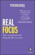 Real Focus. Take control and start living the life you want