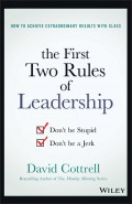 The First Two Rules of Leadership. Don't be Stupid, Don't be a Jerk