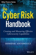 The Cyber Risk Handbook. Creating and Measuring Effective Cybersecurity Capabilities