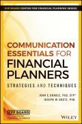 Communication Essentials for Financial Planners. Strategies and Techniques