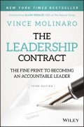 The Leadership Contract. The Fine Print to Becoming an Accountable Leader