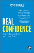 Real Confidence. Stop feeling small and start being brave