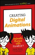 Creating Digital Animations. Animate Stories with Scratch!