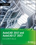 AutoCAD 2017 and AutoCAD LT 2017. Essentials