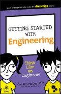 Getting Started with Engineering. Think Like an Engineer!