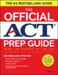 The Official ACT Prep Guide, 2018. Official Practice Tests + 400 Bonus Questions Online