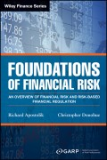 Foundations of Financial Risk. An Overview of Financial Risk and Risk-based Financial Regulation