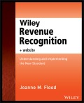 Wiley Revenue Recognition plus Website. Understanding and Implementing the New Standard