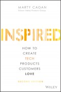 INSPIRED. How to Create Tech Products Customers Love
