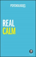 Real Calm. Handle stress and take back control
