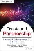 Trust and Partnership. Strategic IT Management for Turbulent Times