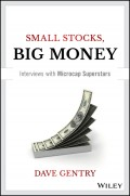 Small Stocks, Big Money. Interviews With Microcap Superstars