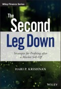 The Second Leg Down. Strategies for Profiting after a Market Sell-Off