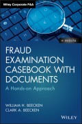 Fraud Examination Casebook with Documents. A Hands-on Approach
