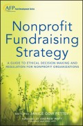 Nonprofit Fundraising Strategy. A Guide to Ethical Decision Making and Regulation for Nonprofit Organizations